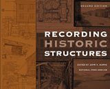 Recording Historic Structures research history architecture