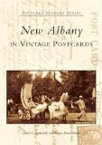New Albany in Vintage Postcards (IN) (Postcard History Series)
